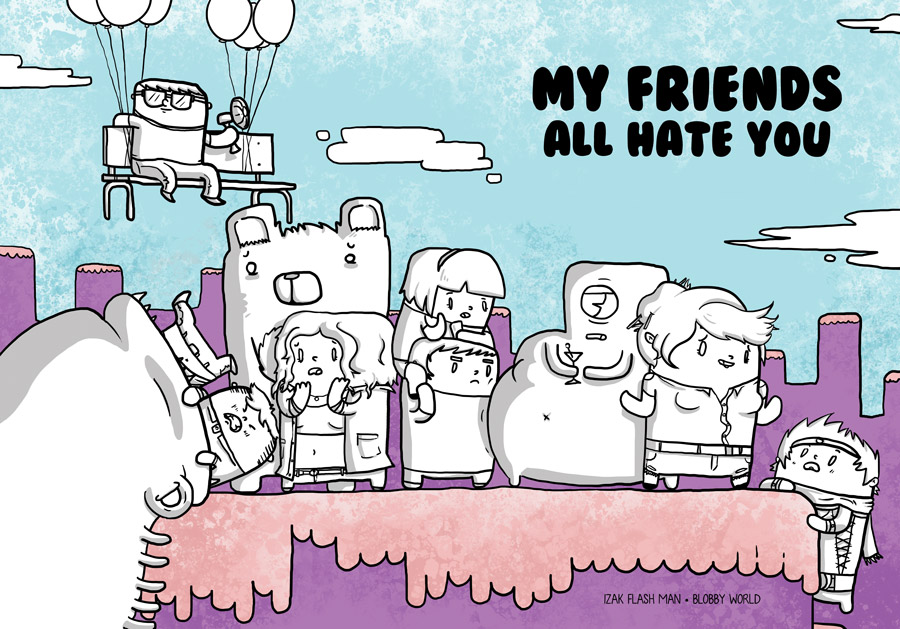 Cover: My Friends All Hate You