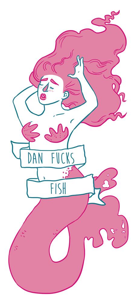 Dan Fucks Fish by Becky Hunt