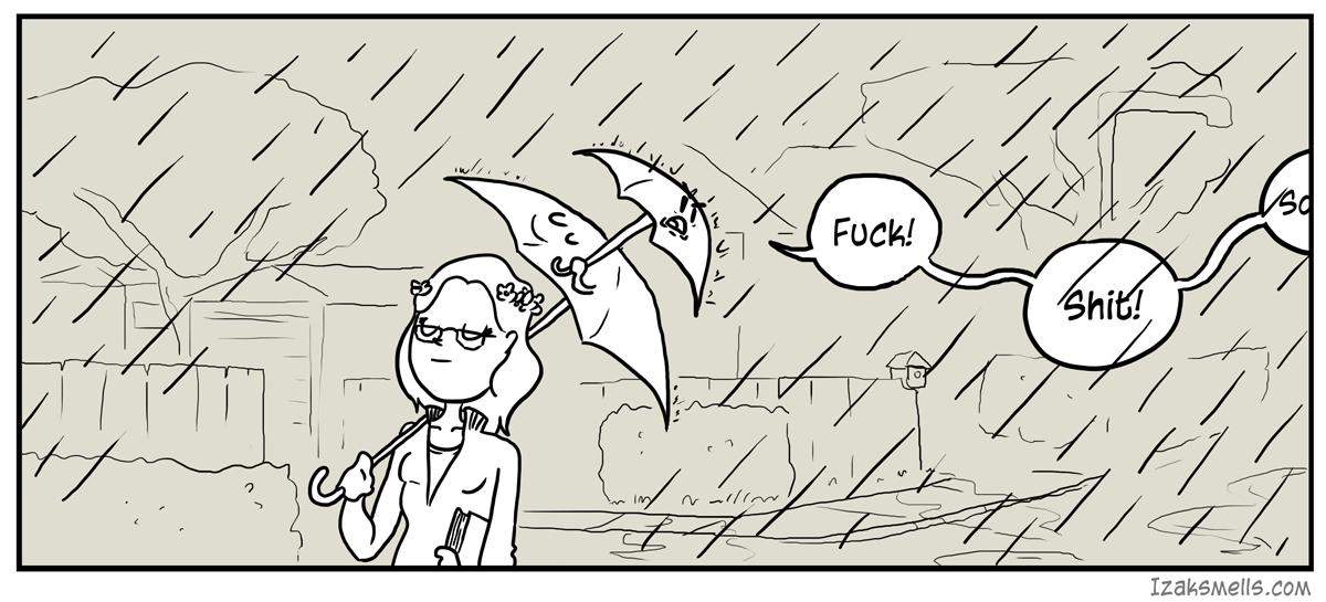 This is what I get forget my Umbrella Umbrella Umbrella