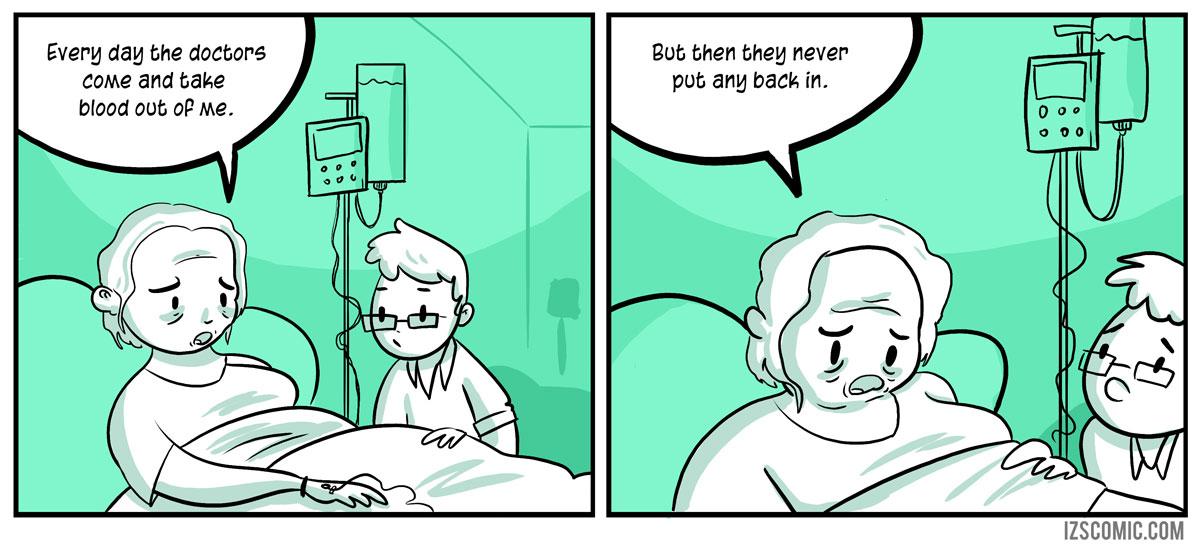 Give my Grandma back her blood!