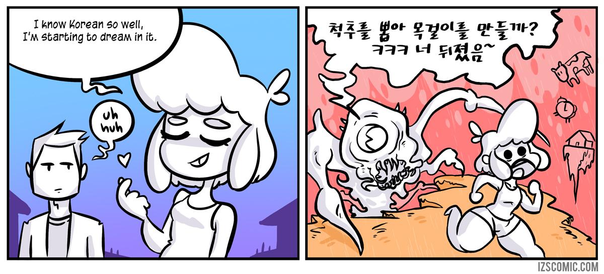 I'm sorry Mr Monster, I don't speak Korean